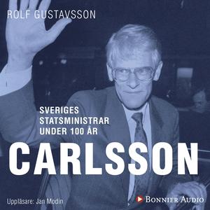 Sveriges statsministrar under 100 år. Ingvar Ca