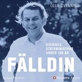 Sveriges statsministrar under 100 år / Thorbjörn Fälldin
