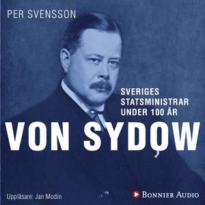 Sveriges statsministrar under 100 år. Oscar von