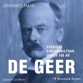Sveriges statsministrar under 100 år / Louis De Geer dy
