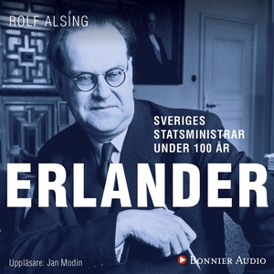 Sveriges statsministrar under 100 år. Tage Erla
