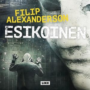 Esikoinen (ljudbok) av Filip Alexanderson