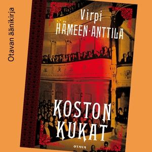 Koston kukat (ljudbok) av Virpi Hämeen-Anttila