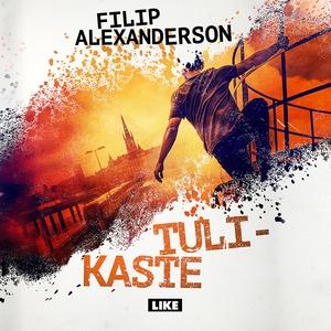 Tulikaste (ljudbok) av Filip Alexanderson