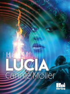 Lucia (e-bok) av Cannie Möller