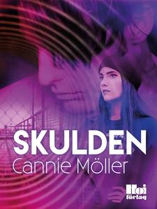 Skulden (e-bok) av Cannie Möller