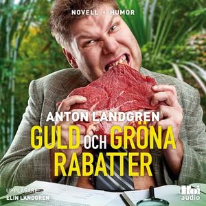 Guld och gröna rabatter (ljudbok) av Anton Land