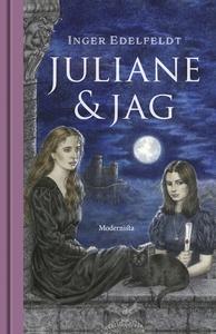 Juliane och jag (e-bok) av Inger Edelfeldt