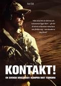 Kontakt! En svensk krigsman i kampen mot terrorn