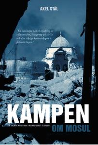 Kampen om Mosul (e-bok) av Axel Stål