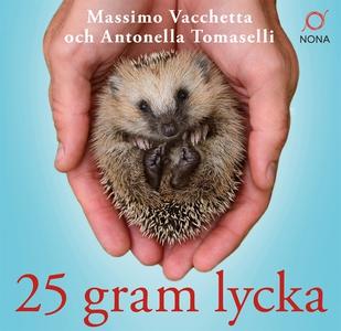 25 gram lycka: Ninna - en liten igelkott med et