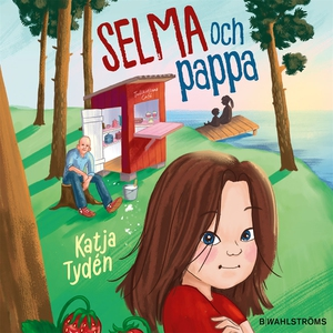 Selma och pappa (ljudbok) av Katja Tydén