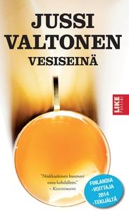 Vesiseinä (e-bok) av Jussi Valtonen