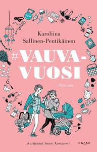 #vauvavuosi (e-bok) av Karoliina Sallinen-Penti