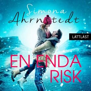 En enda risk / Lättläst (ljudbok) av Simona Ahr