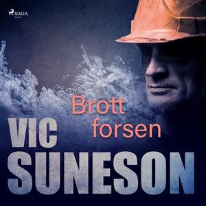Brottforsen (ljudbok) av Vic Suneson