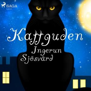 Kattguden (ljudbok) av Ingerun Sjösvärd
