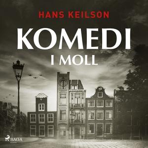 Komedi i moll (ljudbok) av Hans Keilson
