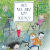 Vem vill leka med Gustav?
