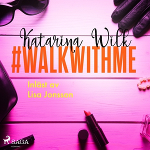 #walkwithme (ljudbok) av Katarina Wilk