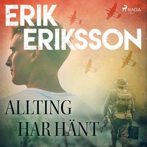 Allting har hänt (ljudbok) av Erik Eriksson