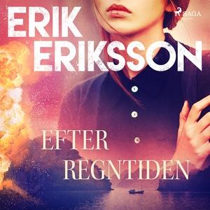 Efter regntiden (ljudbok) av Erik Eriksson
