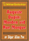 Auguste Dupin: Morden vid Rue Morgue – Återutgivning av text från 1938