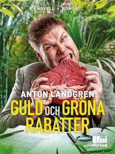 Guld och gröna rabatter (e-bok) av Anton Landgr
