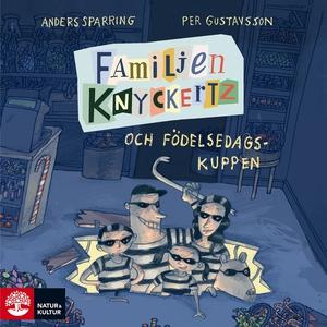 Familjen Knyckertz och födelsedagskuppen (ljudb