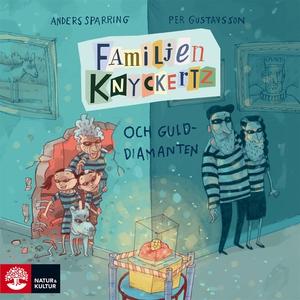 Familjen Knyckertz och gulddiamanten (ljudbok)