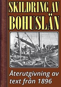 Skildring av Bohuslän – Återutgivning av text f