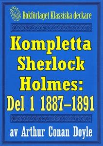 Kompletta Sherlock Holmes. Del 1 - åren 1887-18