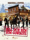 Bill och Ben som cowboys