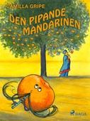 Den pipande mandarinen