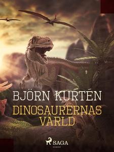 Dinosaurernas värld (e-bok) av Björn Kurtén