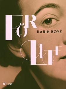 För lite (e-bok) av Karin Boye