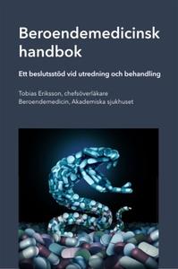 Beroendemedicinsk handbok (e-bok) av Tobias Eri
