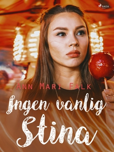 Ingen vanlig Stina (e-bok) av Ann Mari Falk