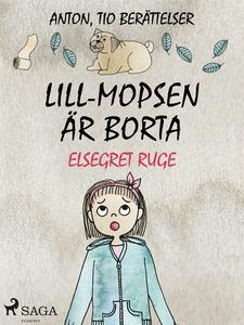 Lill-Mopsen är borta (e-bok) av Elsegret Ruge