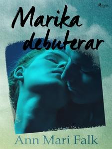 Marika debuterar (e-bok) av Ann Mari Falk