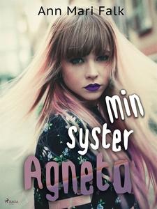 Min syster Agneta (e-bok) av Ann Mari Falk
