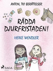 Rädda djurfristaden! (e-bok) av Heike Wendler