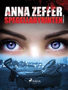 Spegellabyrinten (e-bok) av Anna Zeffer