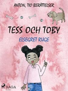 Tess och Toby (e-bok) av Elsegret Ruge