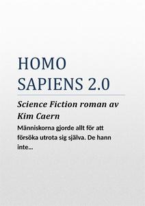 Homo Sapiens 2.0 (e-bok) av Kim Caern