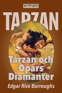 Tarzan och Opars diamanter (e-bok) av Edgar Ric