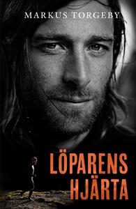 Löparens hjärta (e-bok) av Markus Torgeby