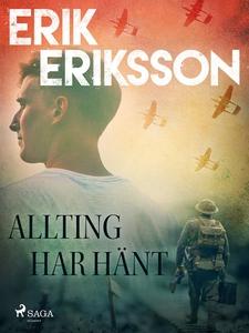 Allting har hänt (e-bok) av Erik Eriksson
