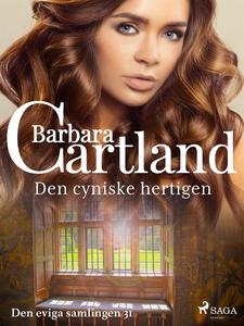Den cyniske hertigen (e-bok) av Barbara Cartlan