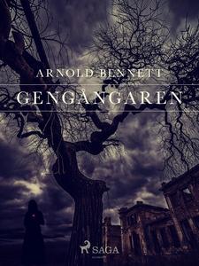 Gengångaren (e-bok) av Arnold Bennett, Arnold B